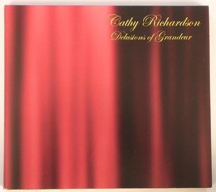Delusions of Grandeur -- Cathy Richardson